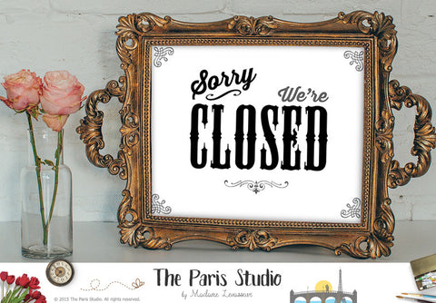Sorry we are CLOSED sign printable business sign instant download