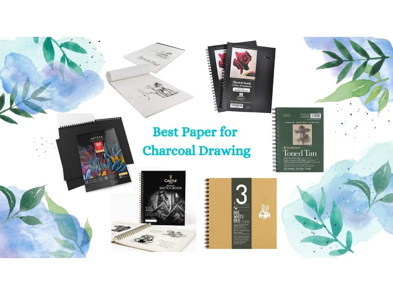 6/20 of the Best Paper for Charcoal Drawing in 2021