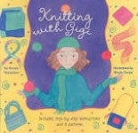 Knitting With Gigi by Karen Thalacker