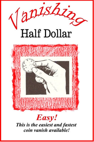 Vanishing Half Dollar - A Catalpa Exclusive