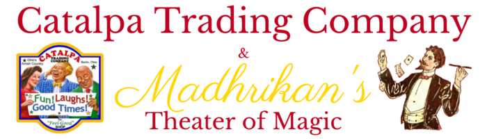 Catalpa Trading Company and Madhrikan's Theater of Magic and Museum