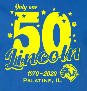 LINCOLN SCHOOL (D15) 5OTH ANNIVERSARY  Available 8/20/20 - 9/1/20