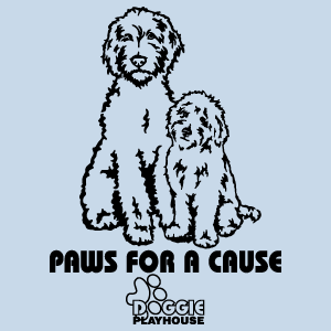 PAWS FOR A CAUSE  (DOGGIE PLAYHOUSE)  Available 4/1/2020- 5/20/2020