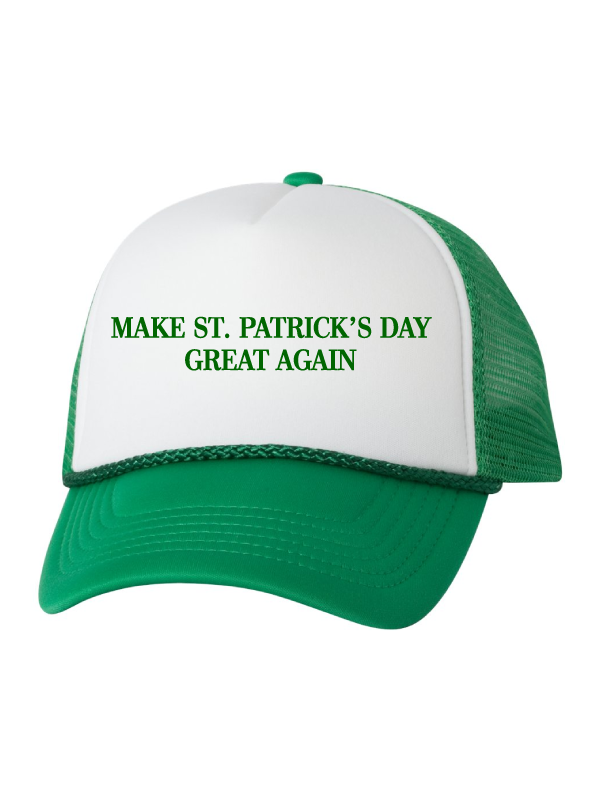 Make St. Patrick's  Day Great Again Hat