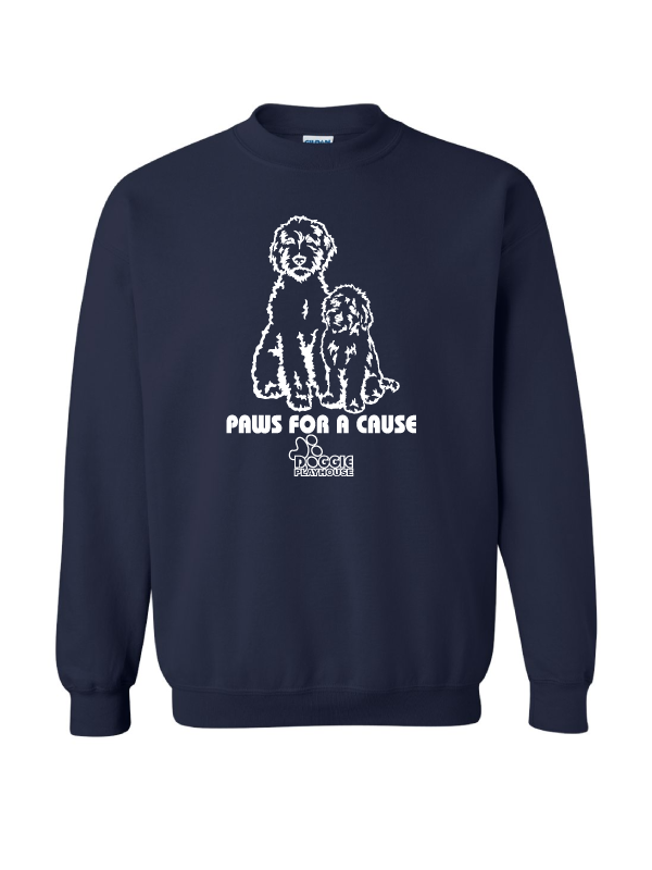 PAWS FOR A CAUSE  (DOGGIE PLAYHOUSE)  Adult Crewneck Sweatshirt