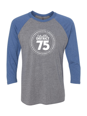 District 75 3/4 Sleeve Tee