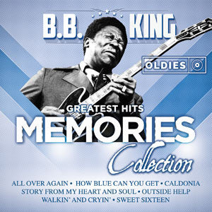 B.B. King Greatest Hits Oldies Memories Collection CD - Almaraz Records | Tienda de Discos y Películas