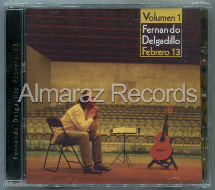 Fernando Delgadillo Febrero 13 Vol. 1 CD