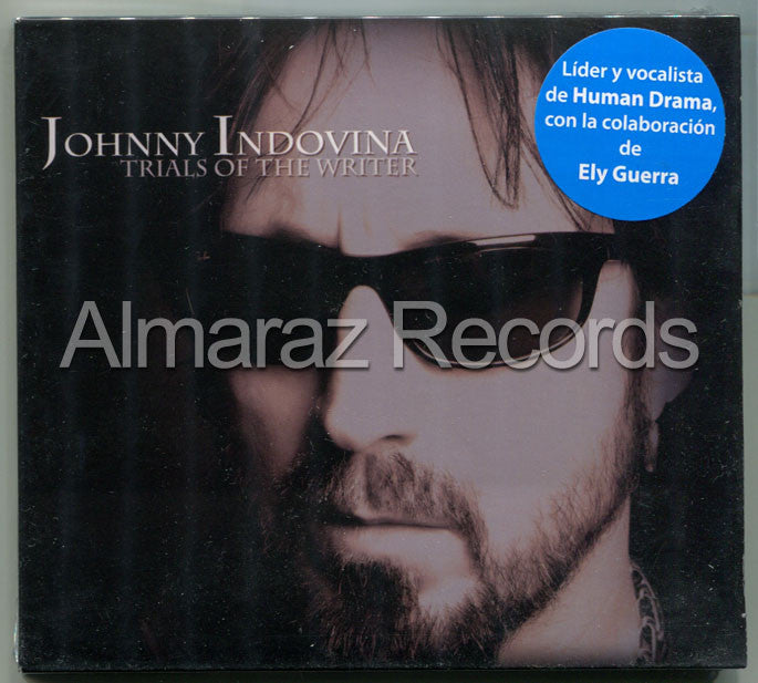 Johnny Indovina Trials Of The Writter CD - Human Drama Ely Guerra - Almaraz Records | Tienda de Discos y Películas  - 1