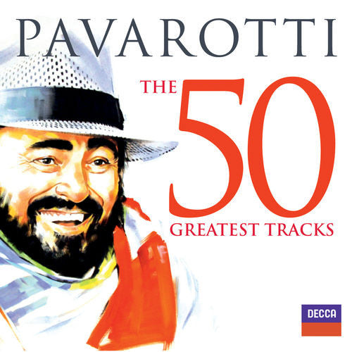 Luciano Pavarotti The 50 Greatest Tracks 2CD - Almaraz Records | Tienda de Discos y Películas