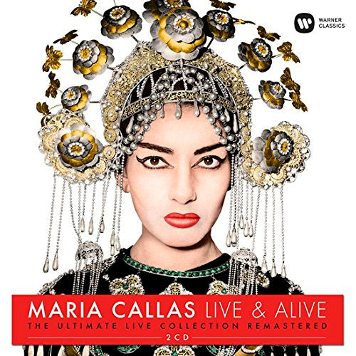 Maria Callas Live & Alive The Ultimate Live Collection 2CD