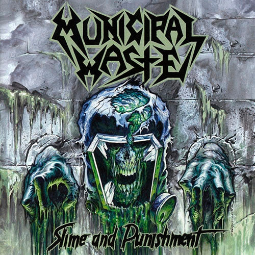 Municipal Waste Slime And Punishment CD