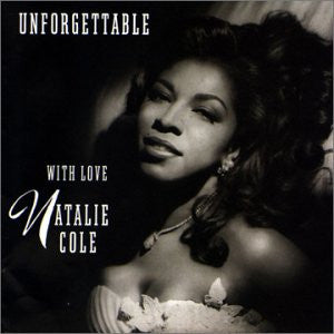 Natalie Cole Unforgettable With Love CD [Import] - Almaraz Records | Tienda de Discos y Películas