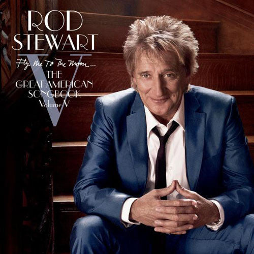 Rod Stewart Fly Me To The Moon The Great American Songbook Vol 5 2CD - Almaraz Records | Tienda de Discos y Películas