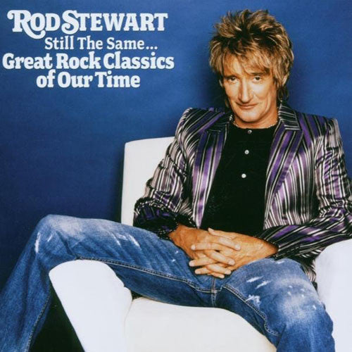 Rod Stewart Still The Same Great Rock Classics Of Our Time CD - Almaraz Records | Tienda de Discos y Películas