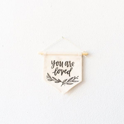 You are Loved --Wall Hanging