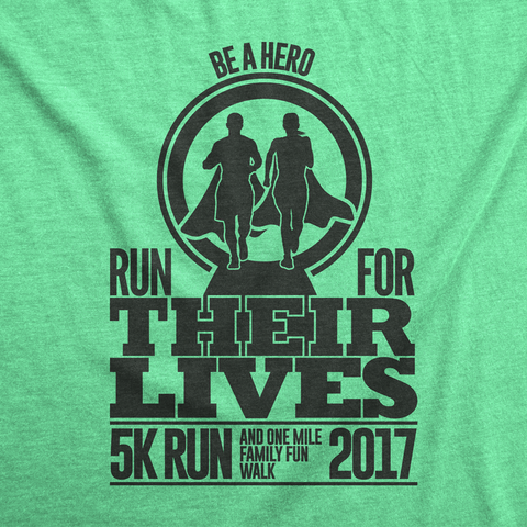 Run for Their Lives 5k - Marathon Fundraiser T-shirts