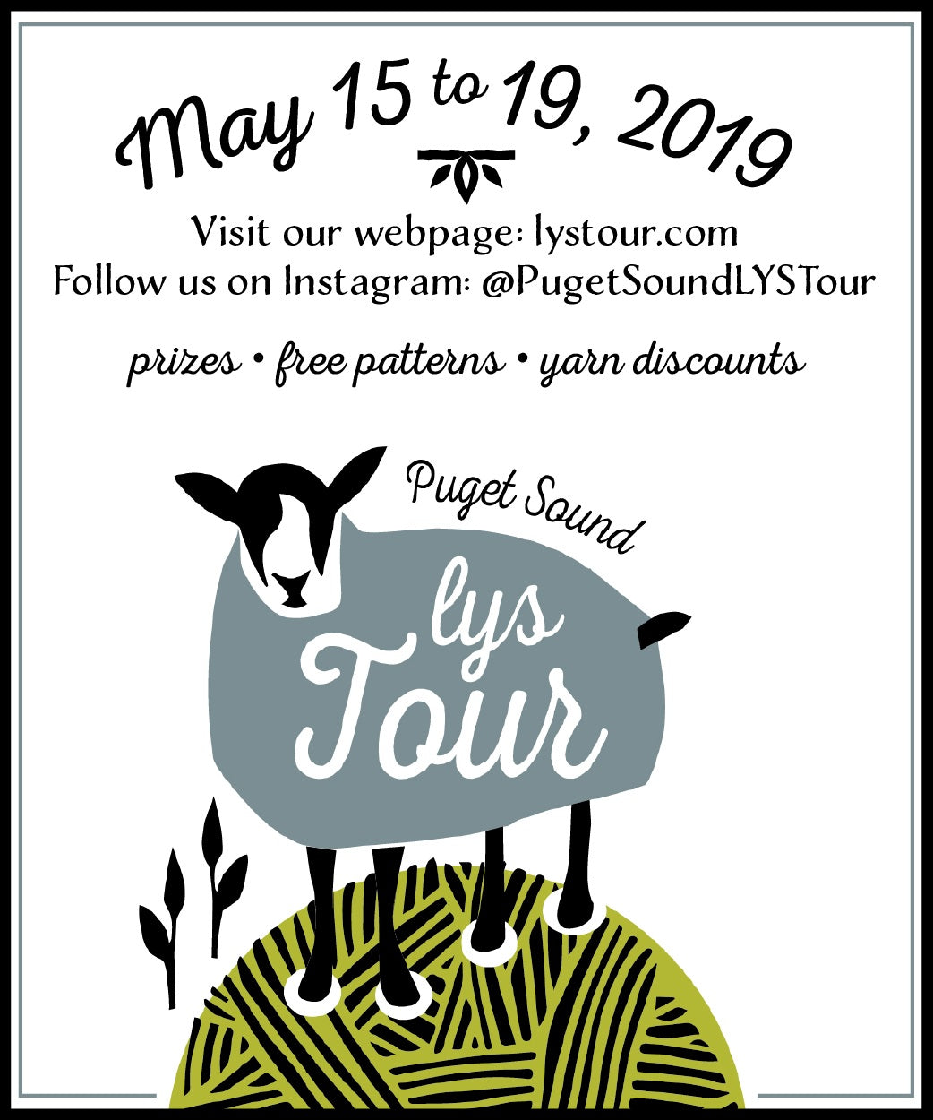 Puget Sound LYS Tour, May 15th - 19th
