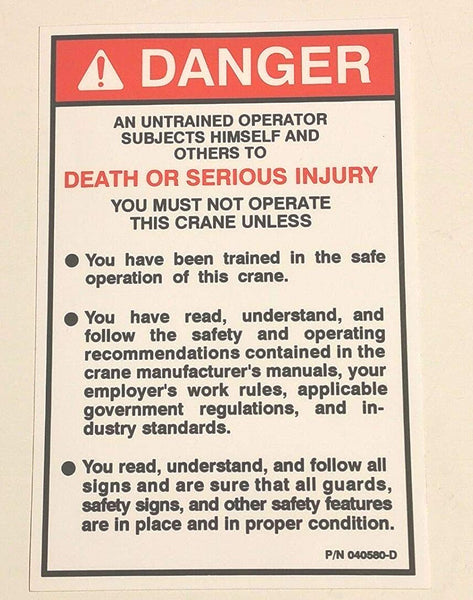 "Auto Crane 040580000 DECAL,DANGER ""AN UNTRAINED OPER"