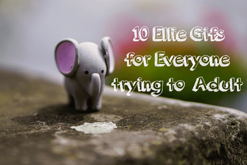 "10 Ellie Gifs for Everyone trying to ""Adult"""