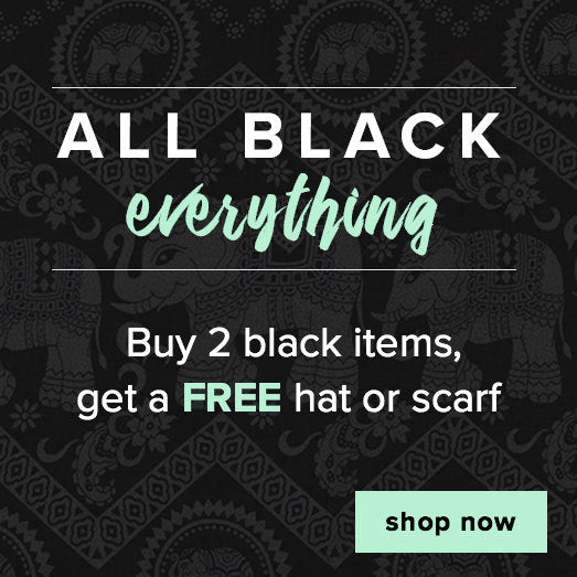 Buy 2 black items, get a free hat or scarf