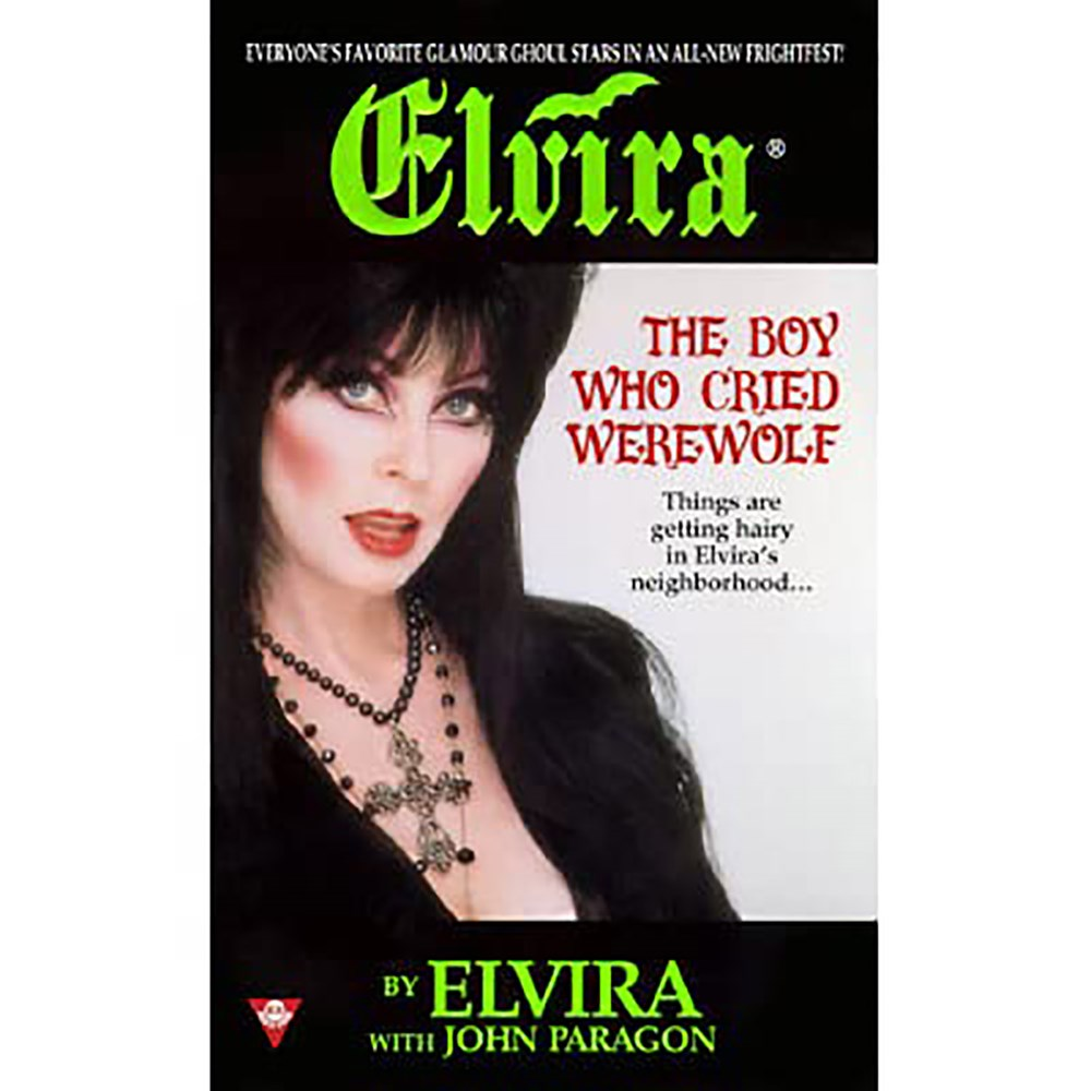 Elvira The Boy Who Cryed Werewolf Paperback Book