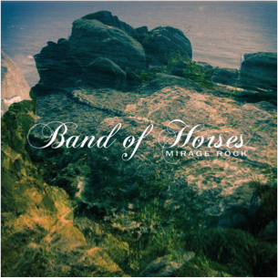 Mirage Rock Vinyl - Band of Horses
