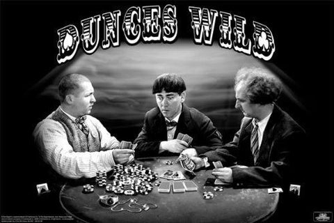 Three Stooges - Dunces Wild Poker Poster