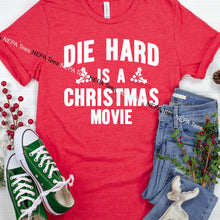 Load image into Gallery viewer, Die Hard is a Christmas movie T-shirt