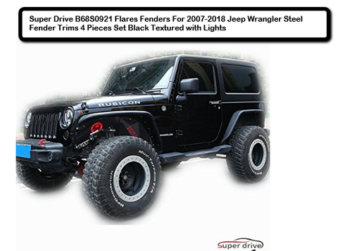 Super Drive B68S0921 Flares Fenders For 2007-2018 Jeep Wrangler Steel Fender Trims 4 Pieces Set Black Textured with Lights