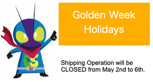 [Golden Week Break] Shipping Operation will be closed from May 2nd - 6th