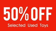 [Spring Clearance] 50% OFF for our Selected Pre-Owned Toys!!