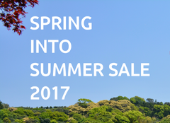 SPRING INTO SUMMER SALE 2017