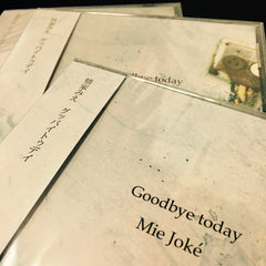 """Goodbye today"" by Mie Joké"