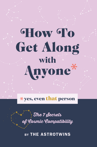 How to Get Along With Anyone (Yes, Even THAT Person) - Paperback