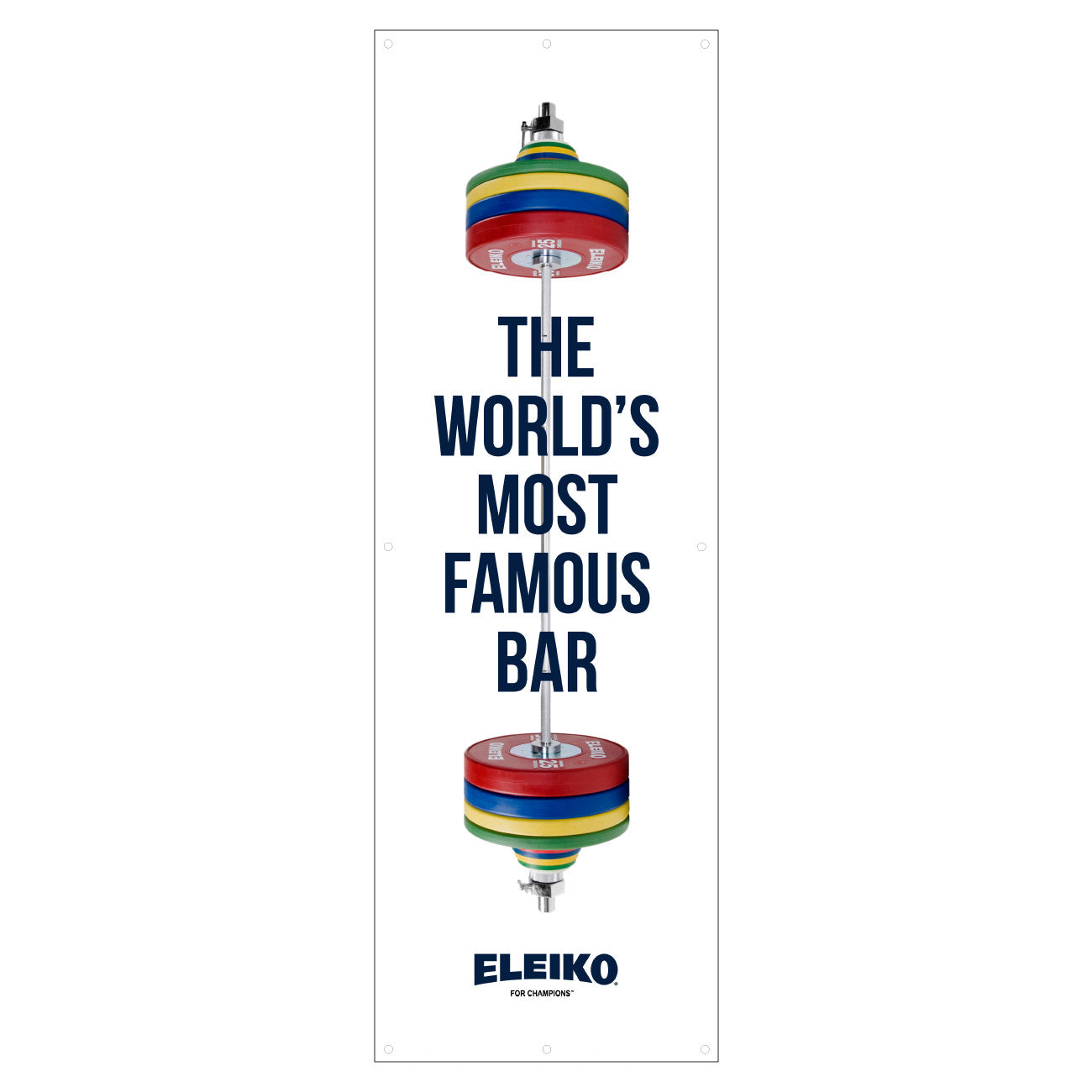 "Eleiko ""World's Most Famous Bar"" Banner 6'x2'"