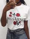 Roses Nothing T-shirt