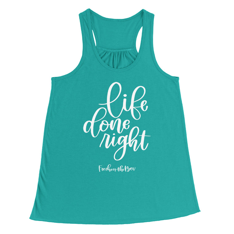 Women's Life Done Right Flowy Racerback Teal Tank Top