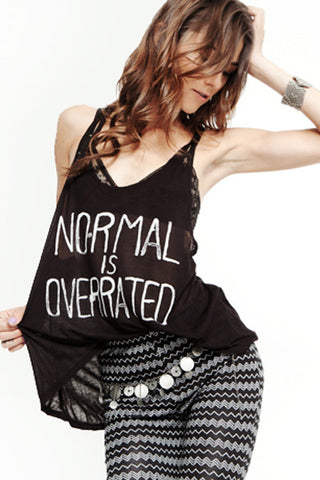 'Normal is Overrated' Tank