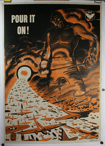 Pour It On original WWII poster.