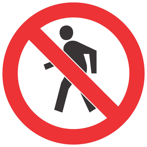 No Thoroughfare For Pedestrians safety sign (PV 3)