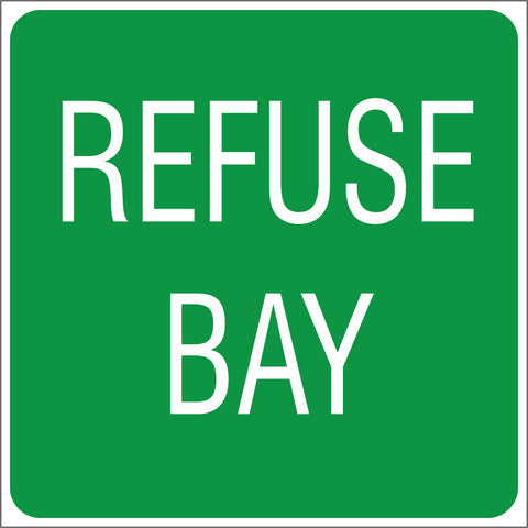 Refuse bay safety sign (IN29)