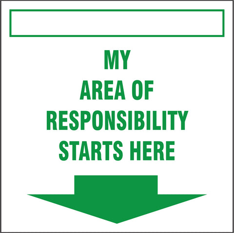 My area of responsibility starts here safety sign (IN13)