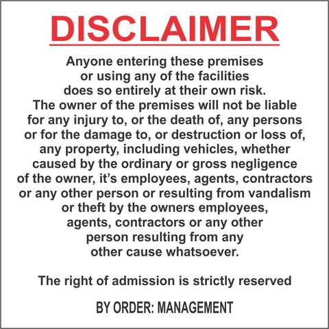 Disclaimer Notice safety sign (DIS002)