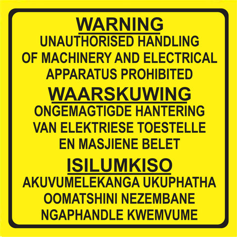 Unauthorised handling of Machinery in 3 languages safety sign (M104)