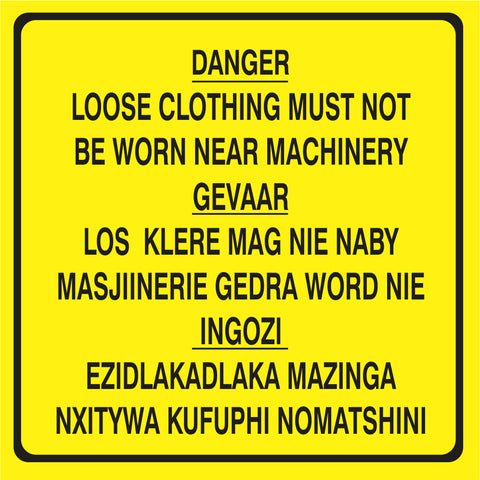 Danger Loose Clothing must not be worn safety sign (M091)