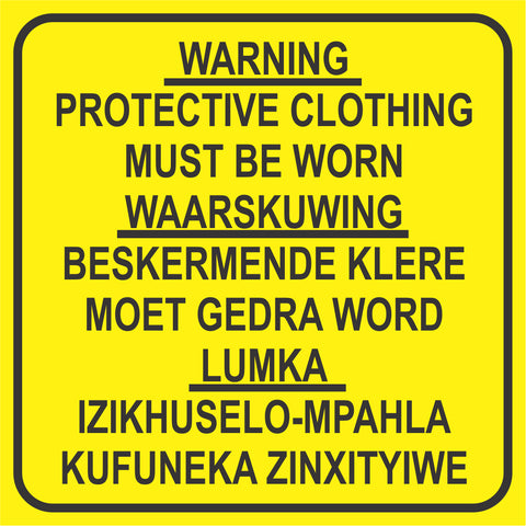 Warning : Protective Clothing Must Be Worn safety sign - 3 languages (M137)