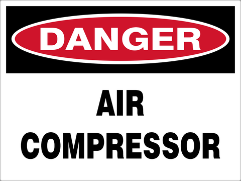 Danger Air Compressor safety sign (DAC01)