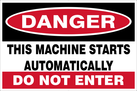 Danger this Machine starts automatically safety sign (DTM01)
