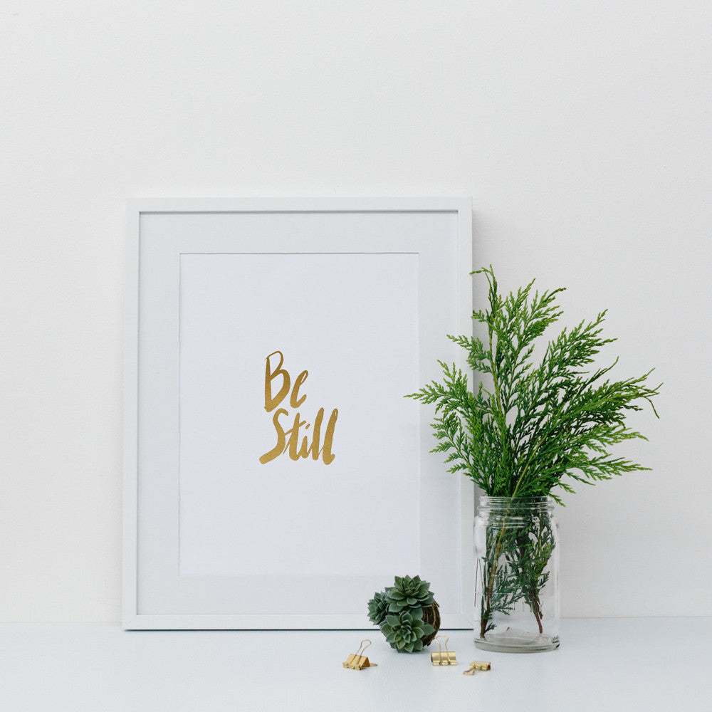 Be still gold foil wall print